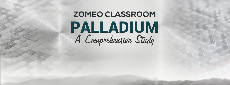 Palladium - A Comprehensive Study